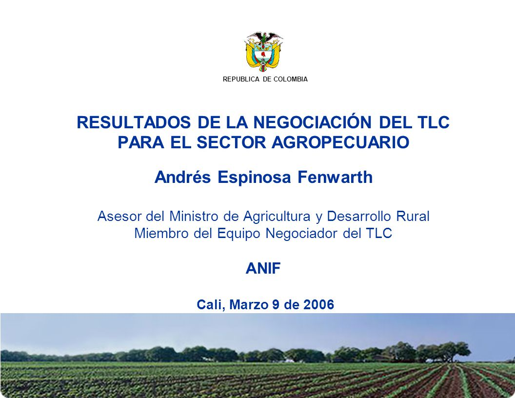 Contenido Objetivos de la negociación agrícola.