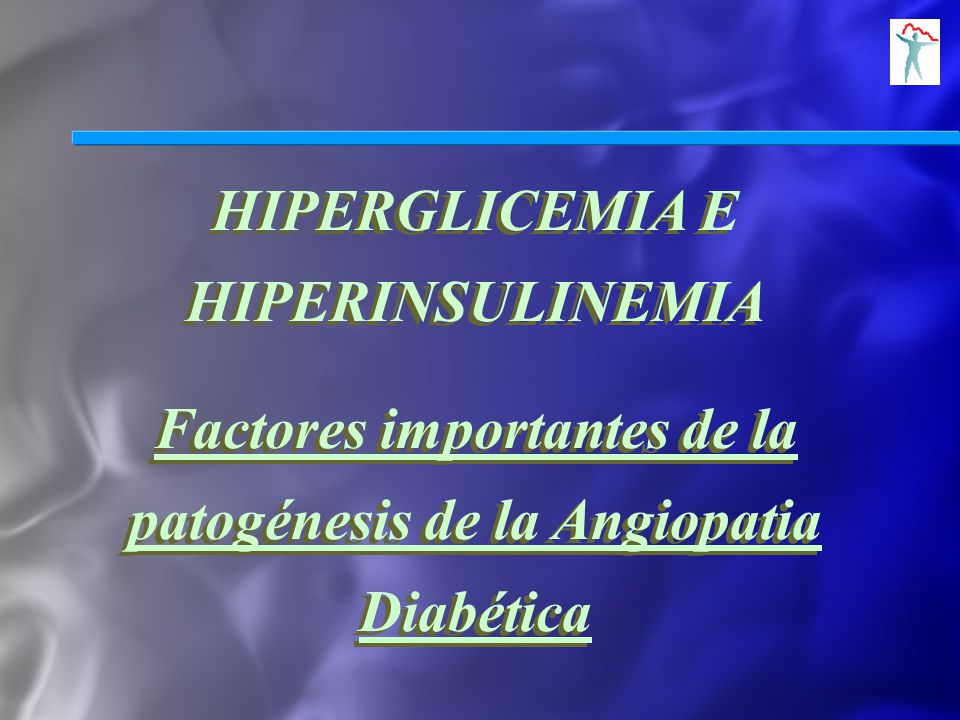 HIPERGLICEMIA E HIPERINSULINEMIA