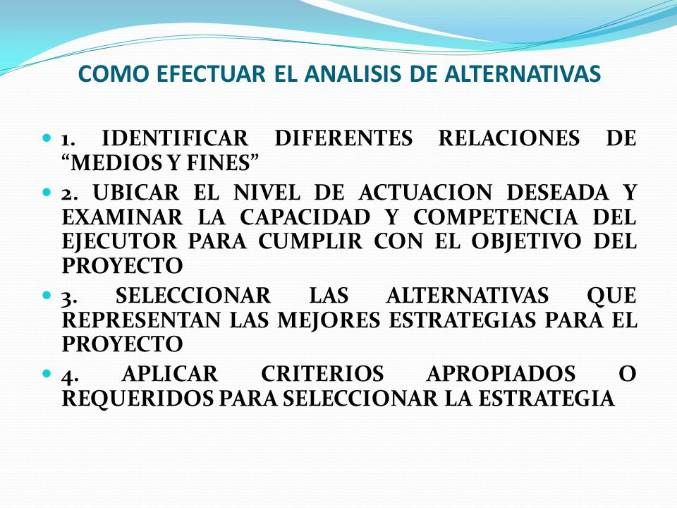 COMO EFECTUAR EL ANALISIS DE ALTERNATIVAS