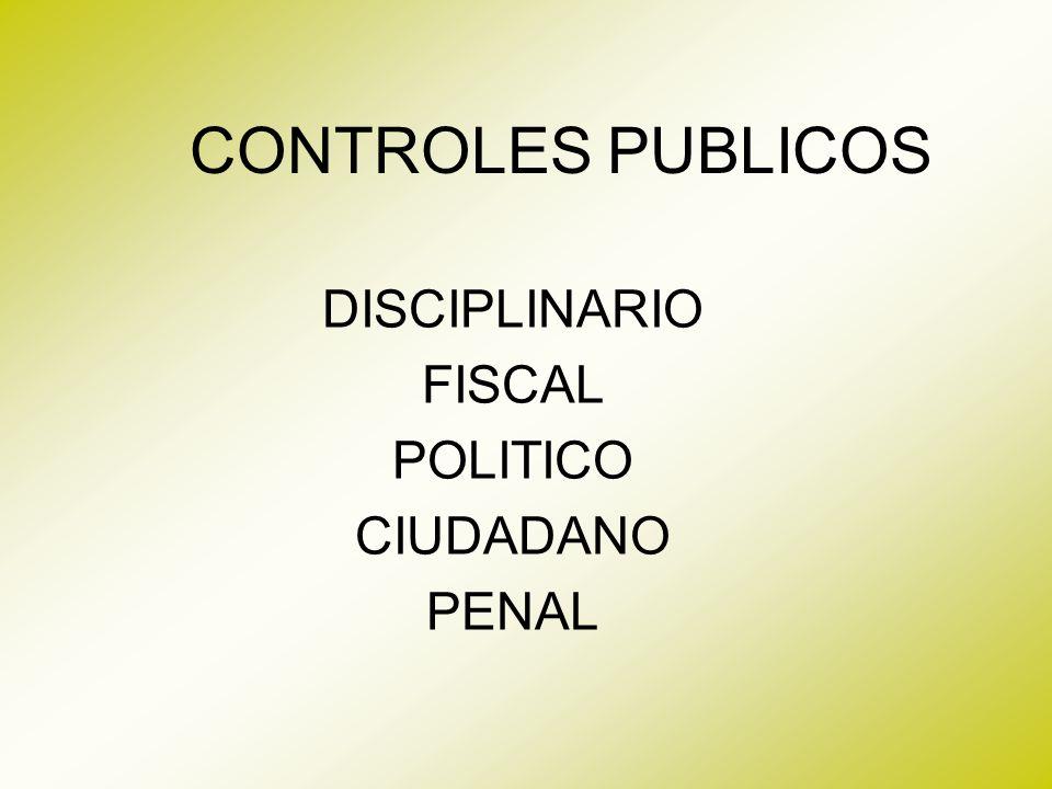DISCIPLINARIO FISCAL POLITICO CIUDADANO PENAL