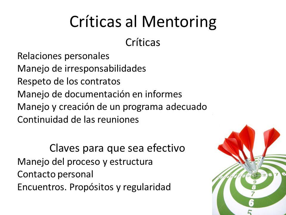 Críticas al Mentoring Críticas Claves para que sea efectivo