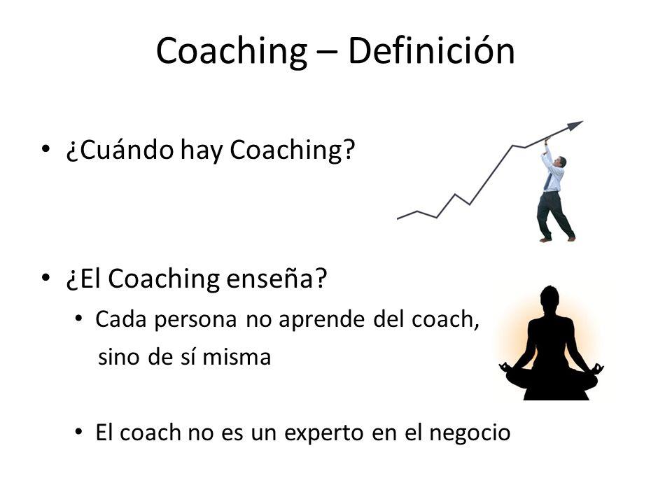 Coaching – Definición ¿Cuándo hay Coaching ¿El Coaching enseña