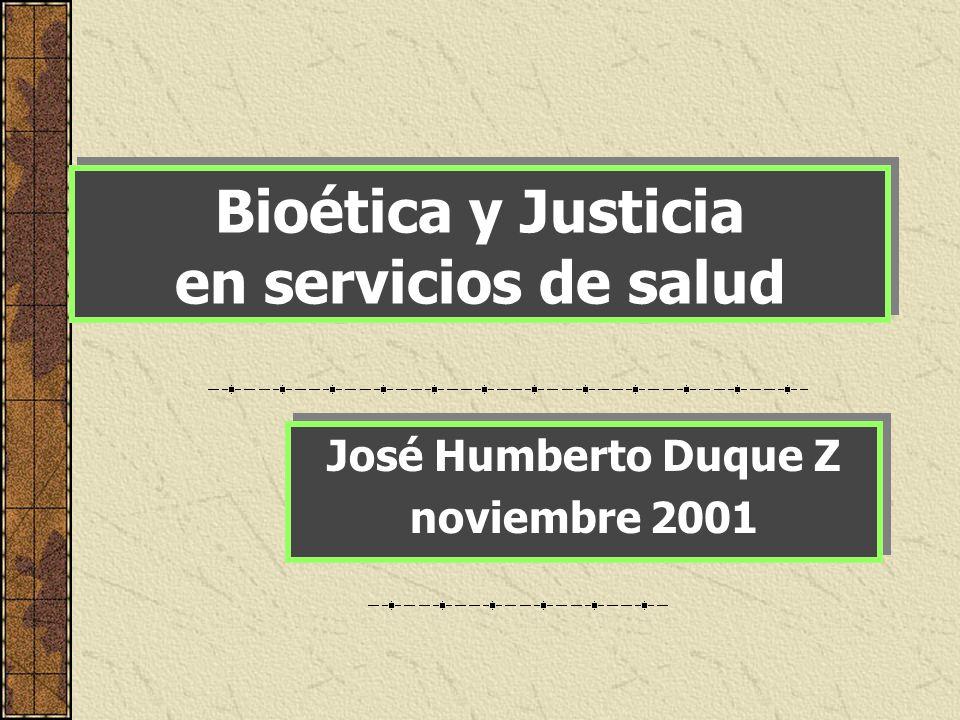Bioética y Justicia en servicios de salud
