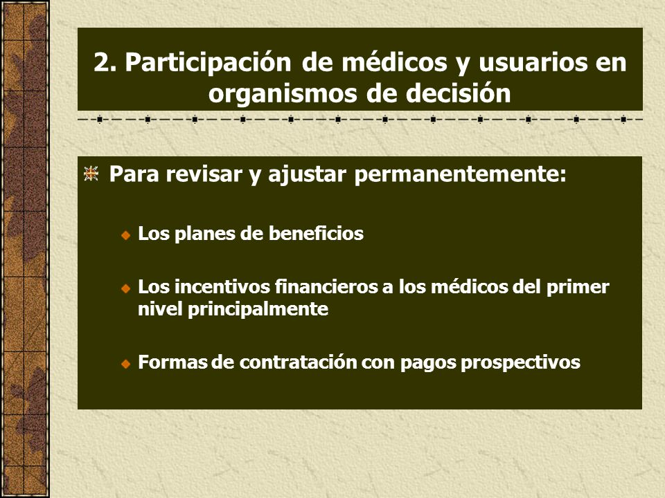 2. Participación de médicos y usuarios en organismos de decisión