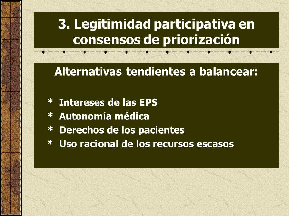 3. Legitimidad participativa en consensos de priorización