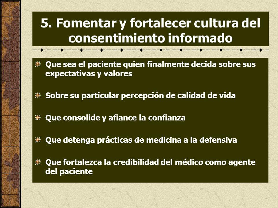 5. Fomentar y fortalecer cultura del consentimiento informado