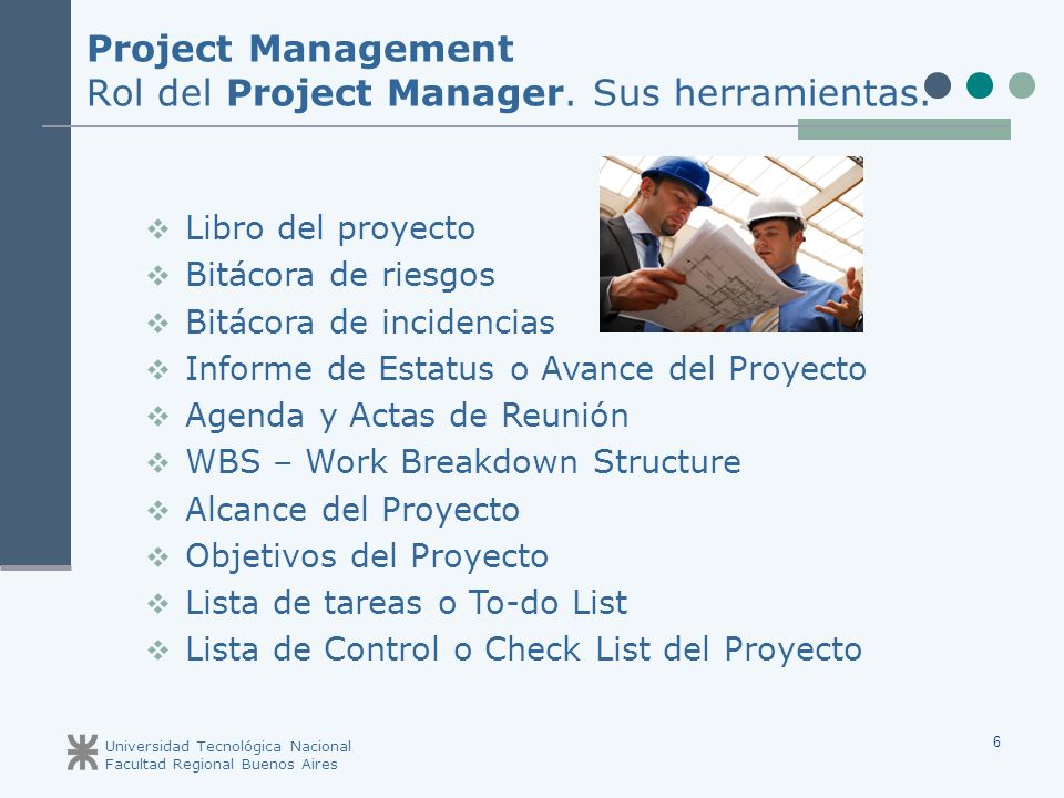 Project Management Rol del Project Manager. Sus herramientas.