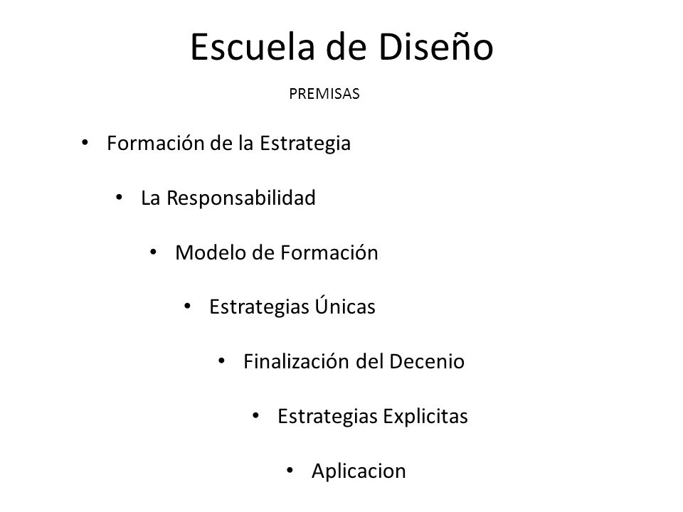 Escuela de Diseño Formación de la Estrategia La Responsabilidad