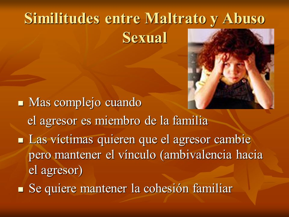 Similitudes entre Maltrato y Abuso Sexual