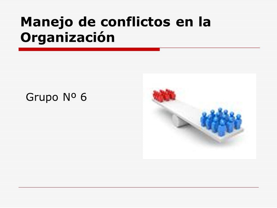 Manejo de conflictos en la Organización