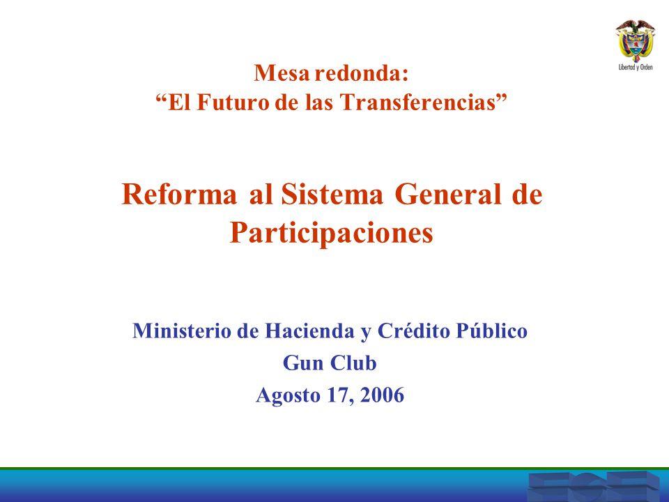Ministerio de Hacienda y Crédito Público Gun Club Agosto 17, 2006