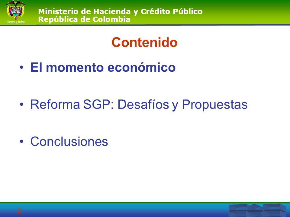 Contenido El momento económico Reforma SGP: Desafíos y Propuestas