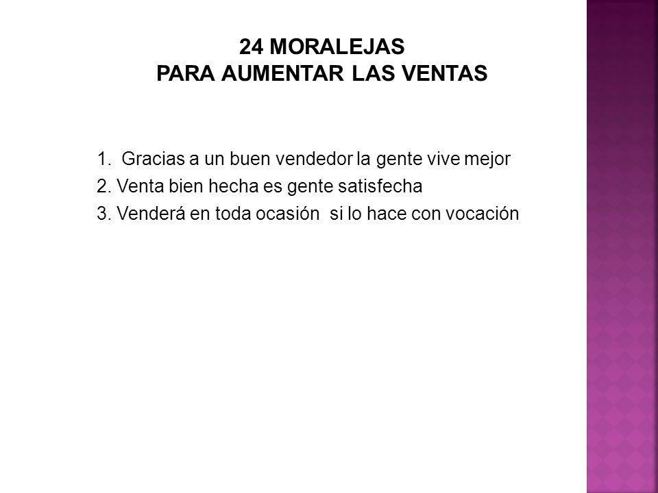 24 MORALEJAS PARA AUMENTAR LAS VENTAS