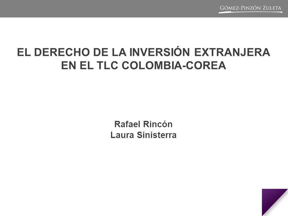 EL DERECHO DE LA INVERSIÓN EXTRANJERA EN EL TLC COLOMBIA-COREA