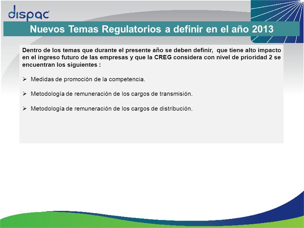 Nuevos Temas Regulatorios a definir en el año 2013
