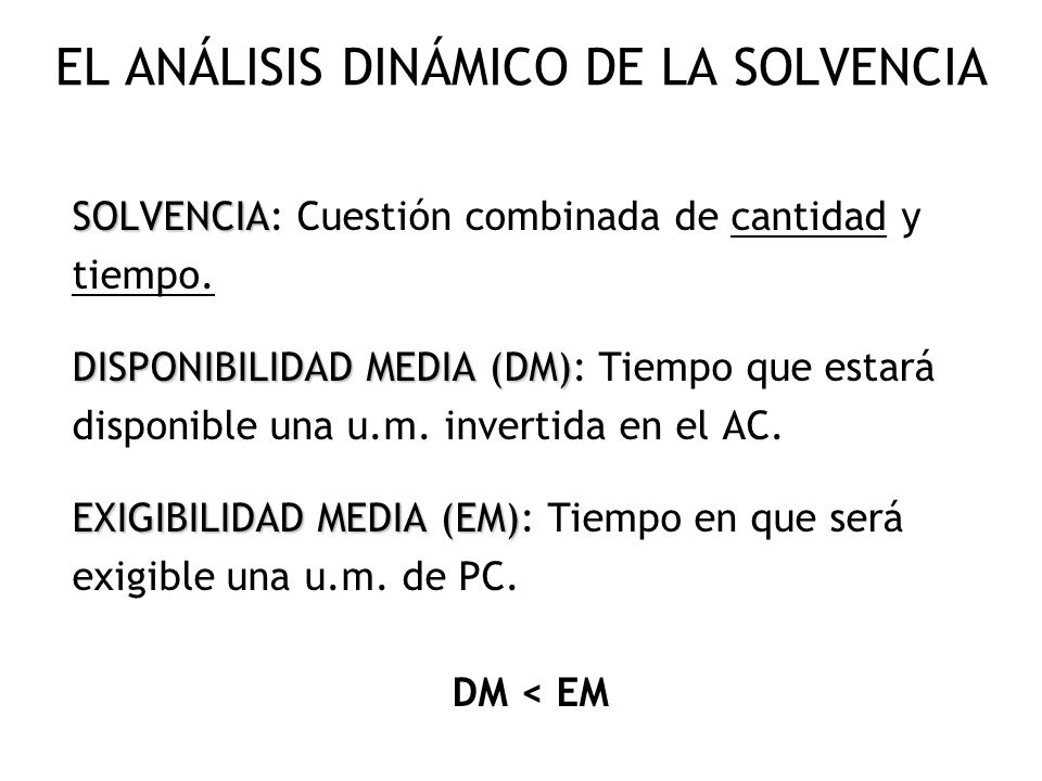 EL ANÁLISIS DINÁMICO DE LA SOLVENCIA