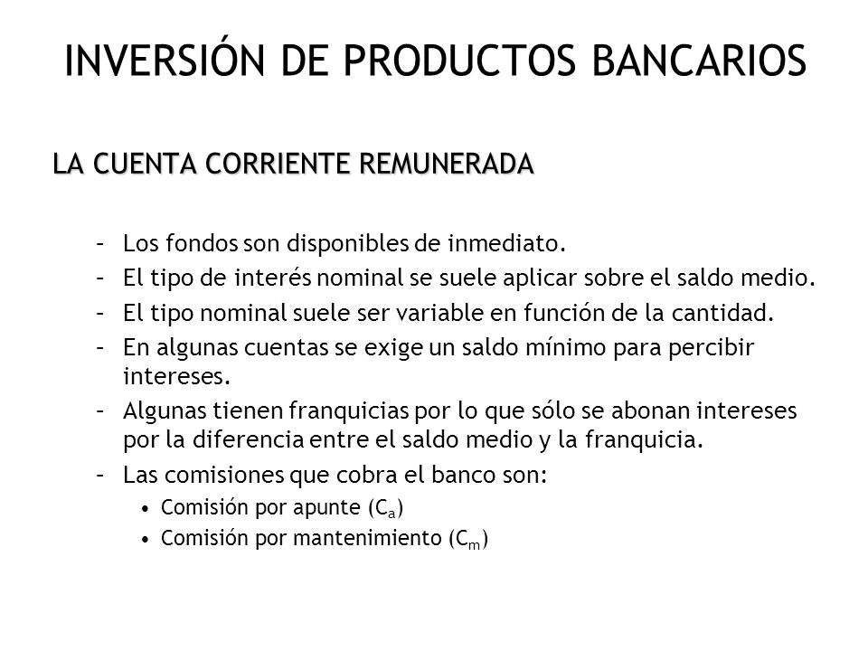 INVERSIÓN DE PRODUCTOS BANCARIOS