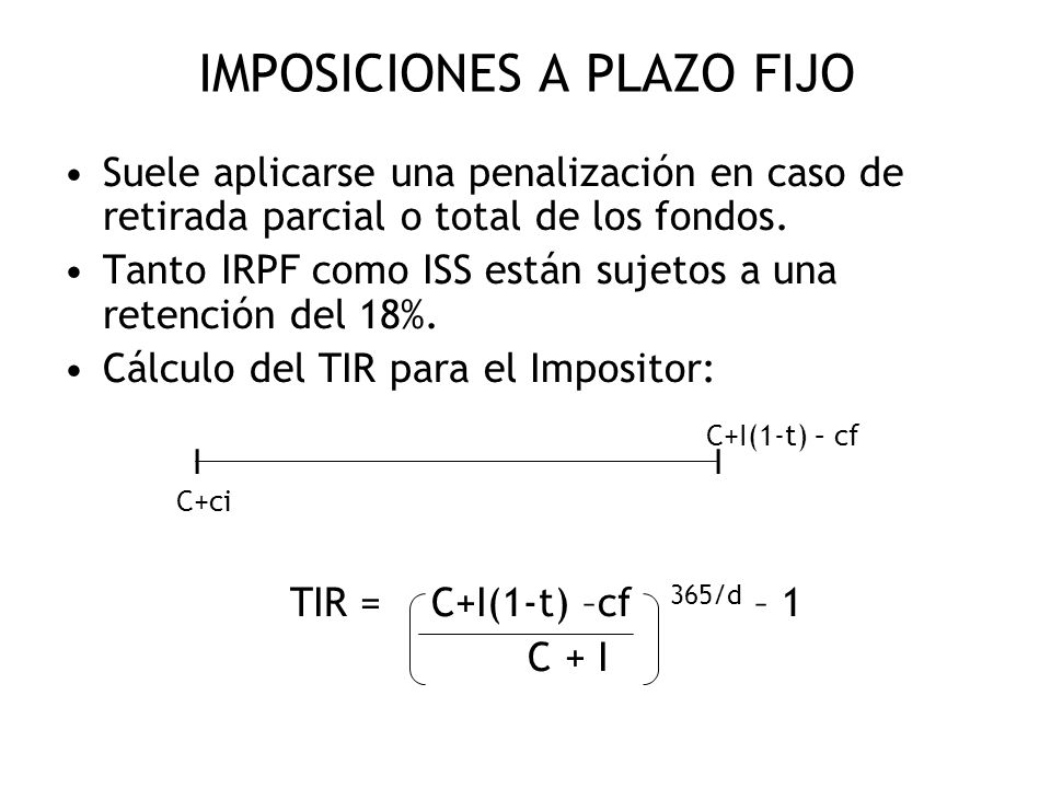 IMPOSICIONES A PLAZO FIJO