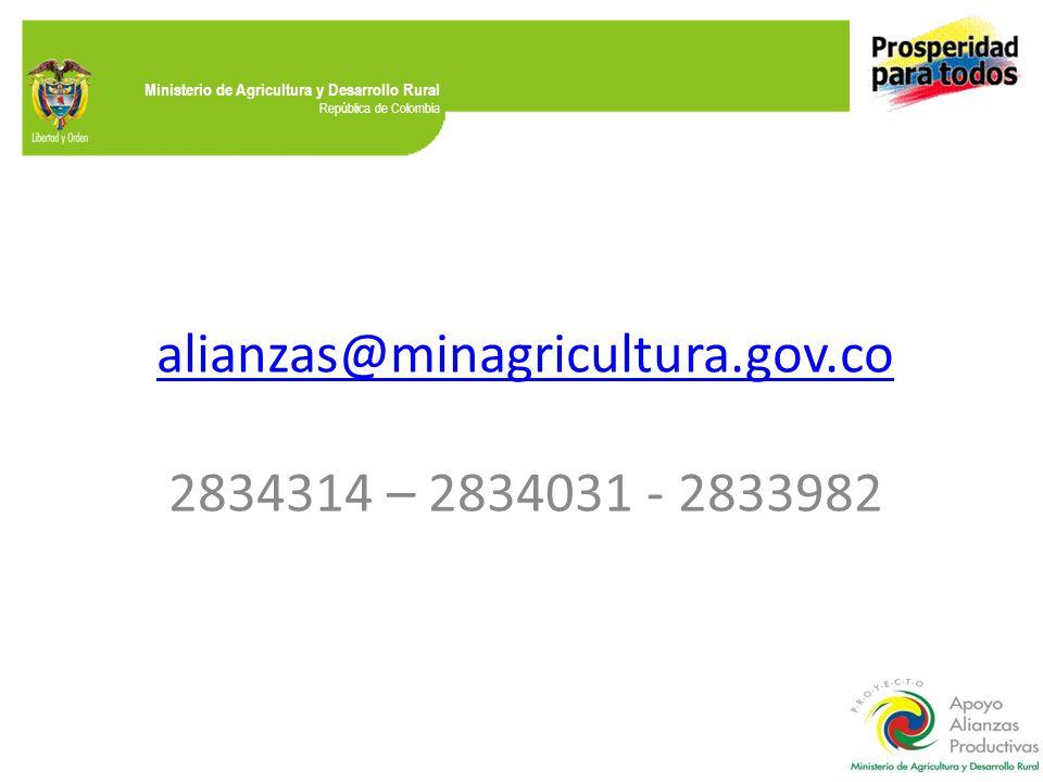 alianzas@minagricultura.gov.co 2834314 – 2834031 - 2833982