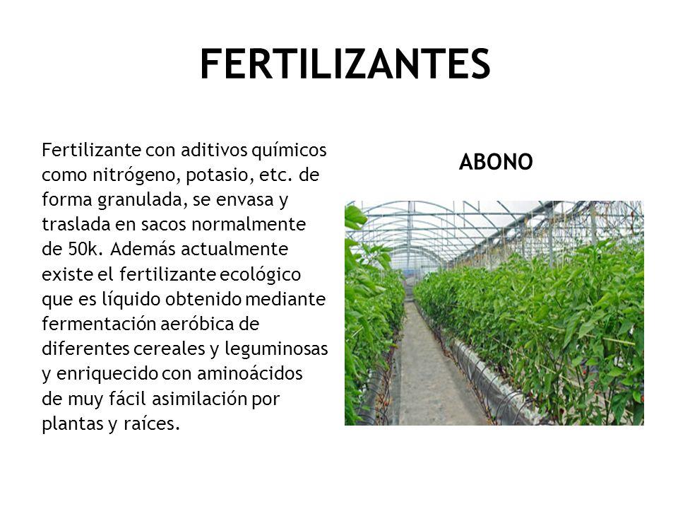 FERTILIZANTES ABONO Fertilizante con aditivos químicos