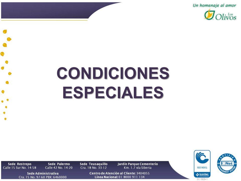 CONDICIONES ESPECIALES