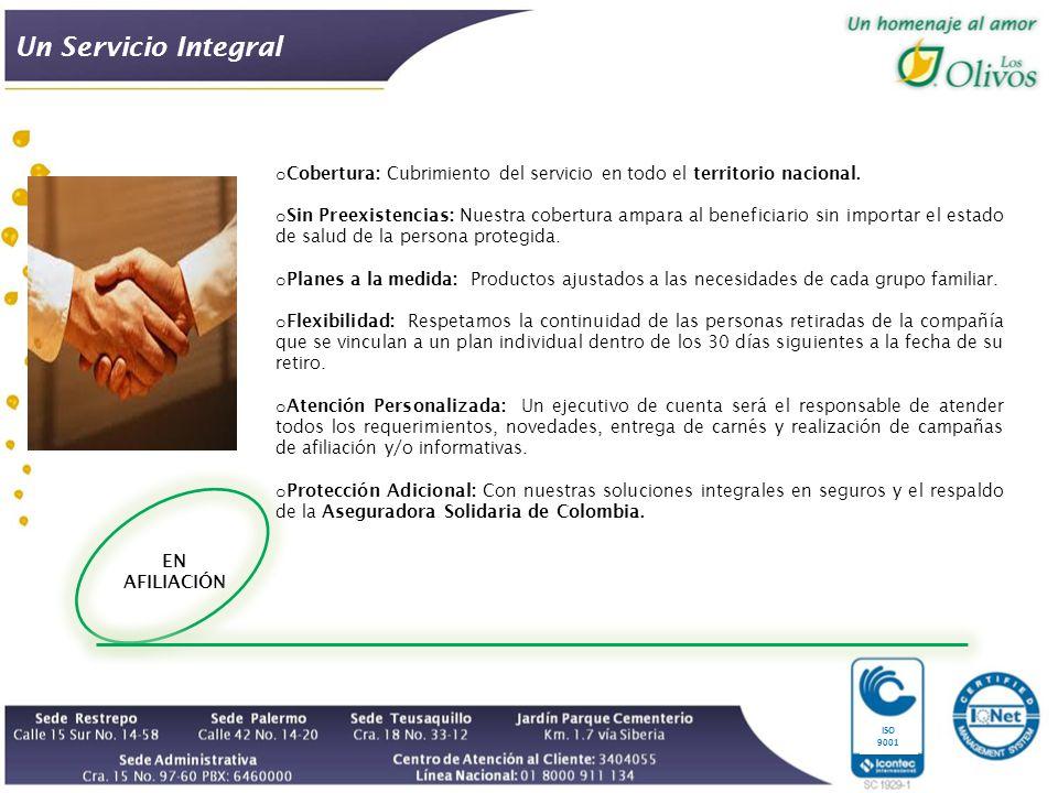 Un Servicio Integral Cobertura: Cubrimiento del servicio en todo el territorio nacional.