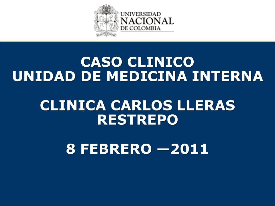unidad DE MEDICINA INTERNA CLINICA CARLOS LLERAS RESTREPO