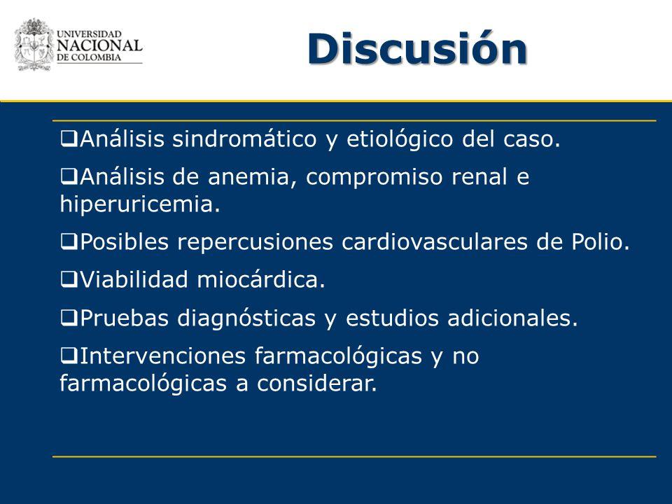 Discusión Análisis sindromático y etiológico del caso.