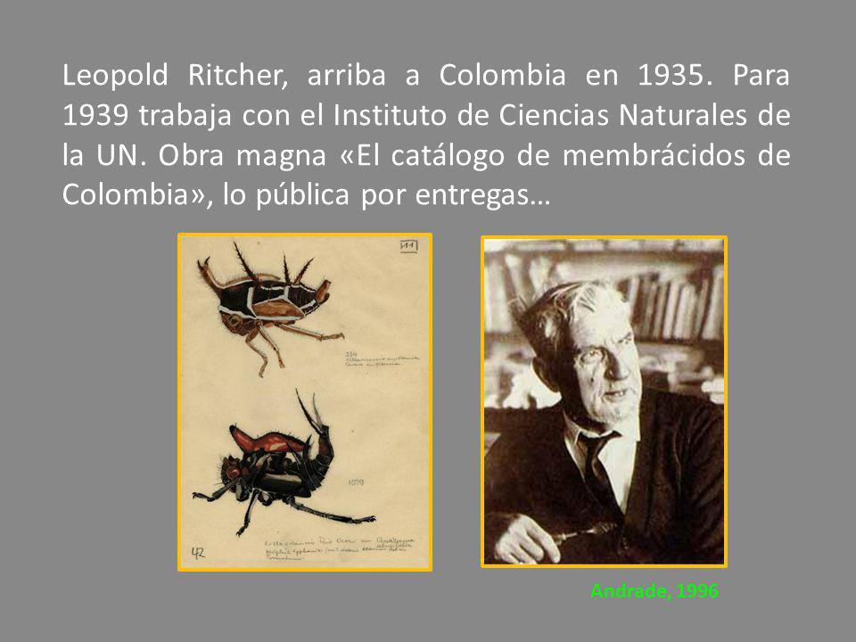 Leopold Ritcher, arriba a Colombia en 1935