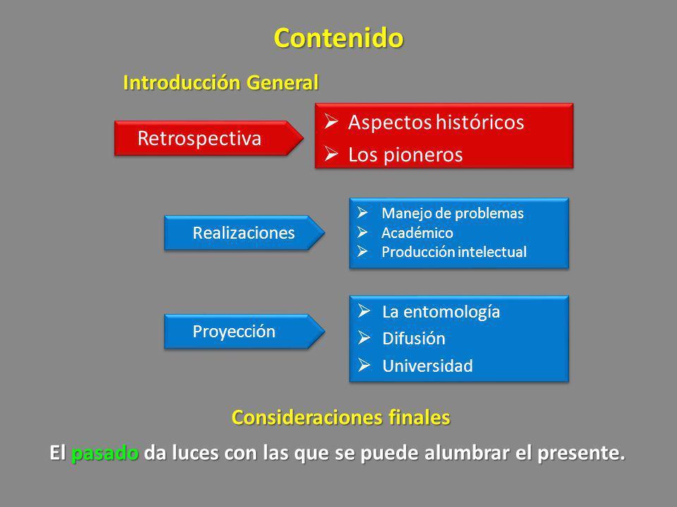 Contenido Introducción General Aspectos históricos Los pioneros