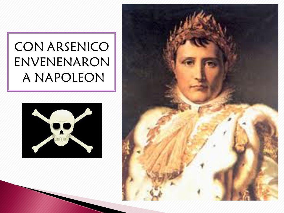 CON ARSENICO ENVENENARON A NAPOLEON
