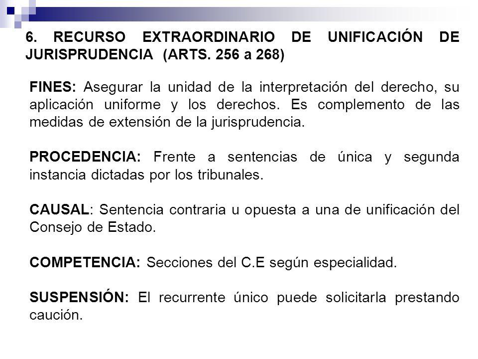 6. RECURSO EXTRAORDINARIO DE UNIFICACIÓN DE JURISPRUDENCIA (ARTS