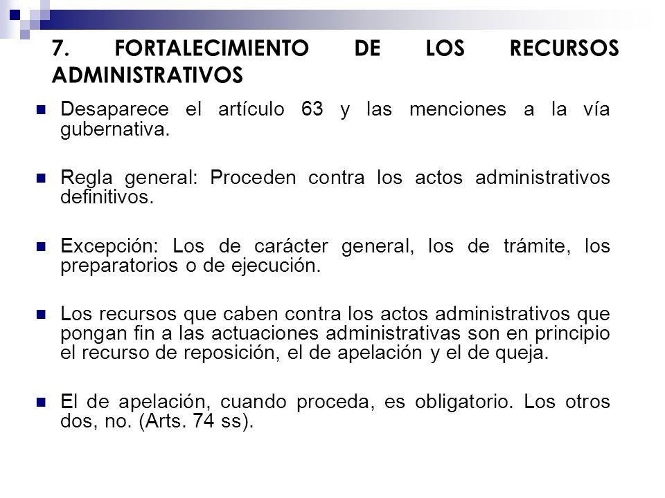 7. FORTALECIMIENTO DE LOS RECURSOS ADMINISTRATIVOS