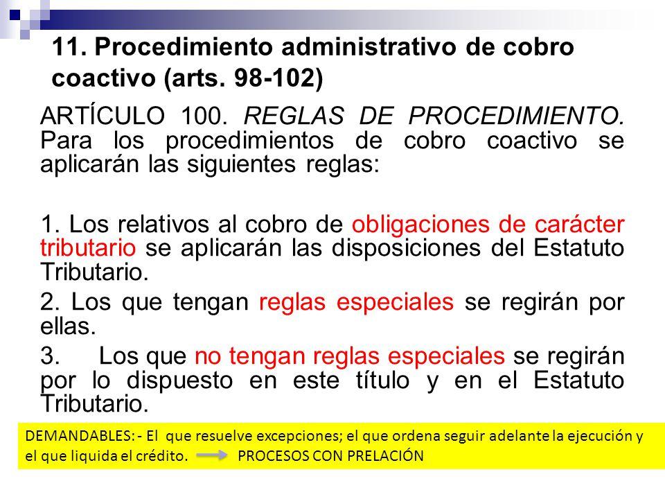 11. Procedimiento administrativo de cobro coactivo (arts. 98-102)