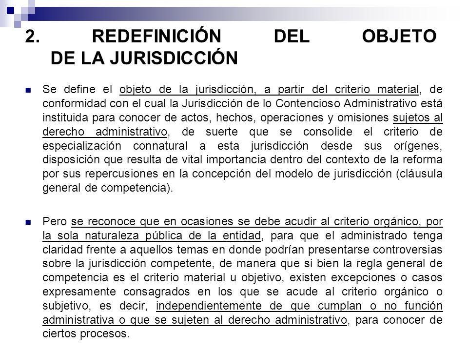 2. REDEFINICIÓN DEL OBJETO DE LA JURISDICCIÓN