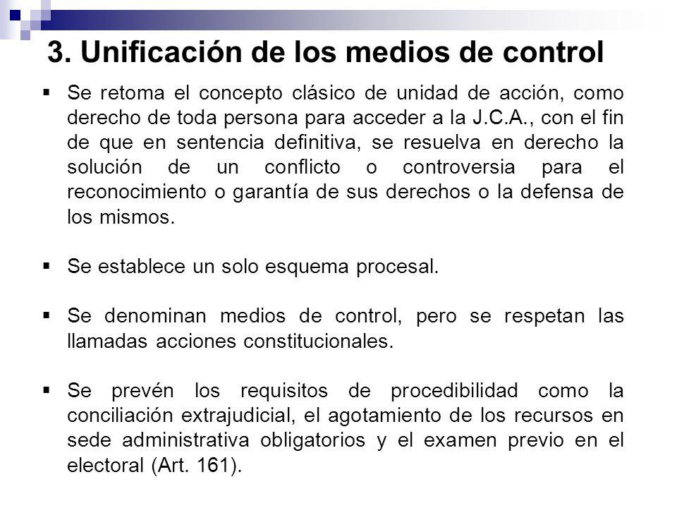 3. Unificación de los medios de control