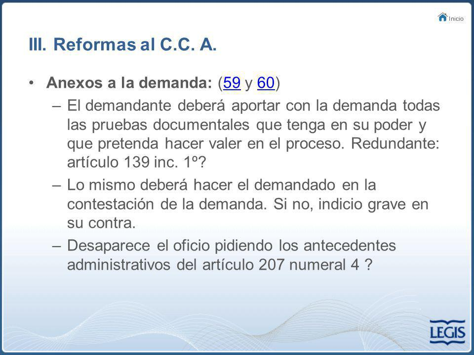 III. Reformas al C.C. A. Anexos a la demanda: (59 y 60)