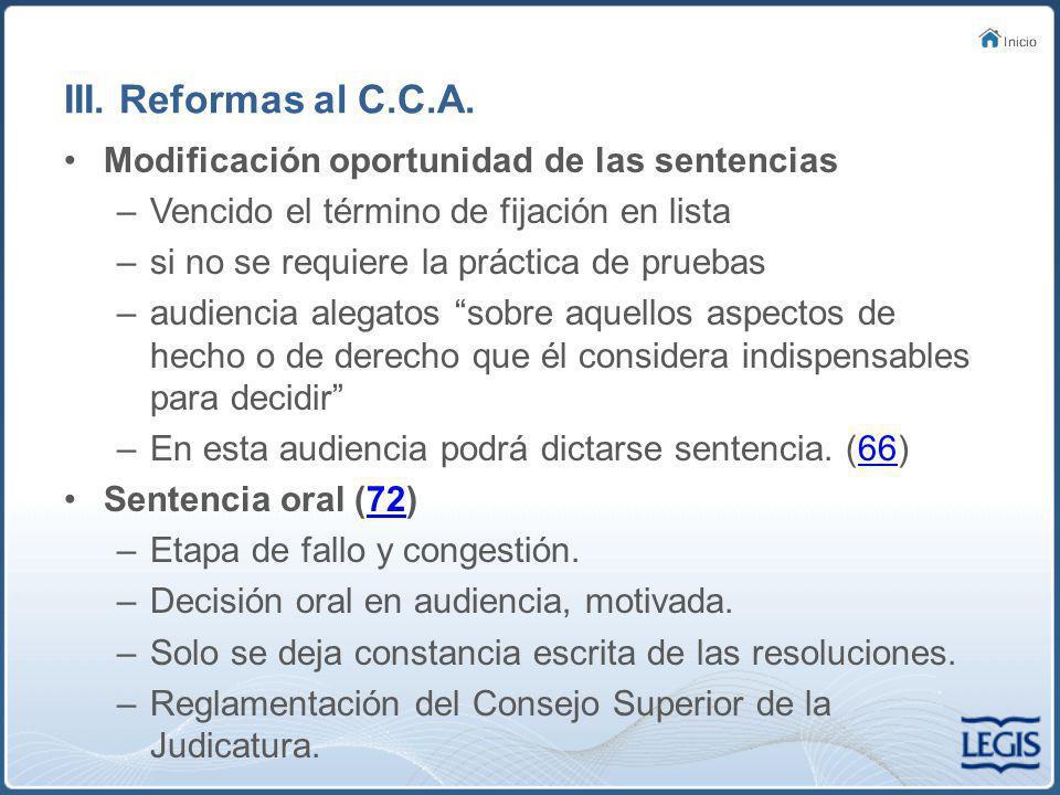 III. Reformas al C.C.A. Modificación oportunidad de las sentencias