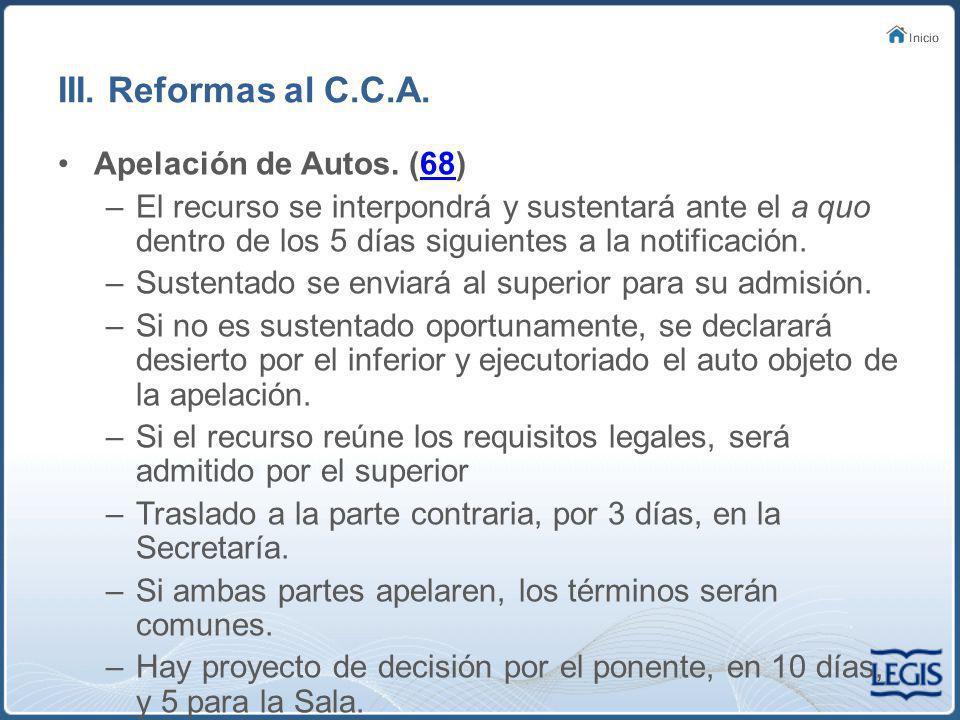 III. Reformas al C.C.A. Apelación de Autos. (68)