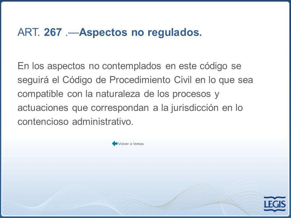 ART. 267 .—Aspectos no regulados.