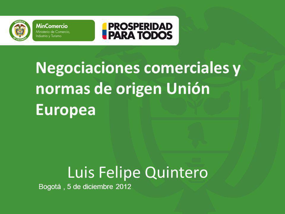 Negociaciones comerciales y normas de origen Unión Europea