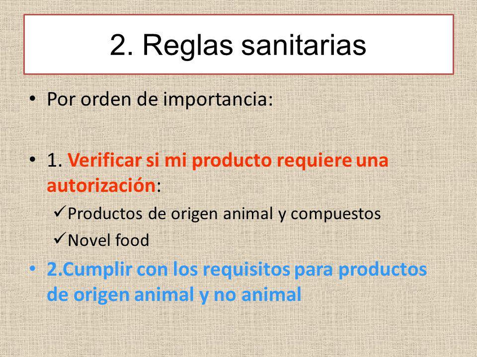 2. Reglas sanitarias Por orden de importancia: