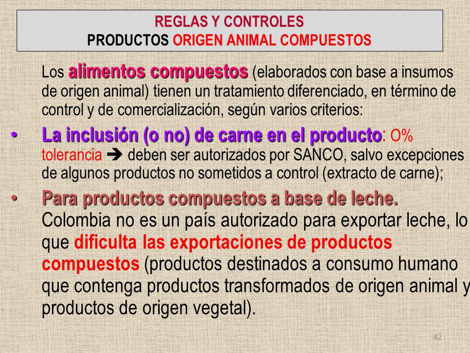 REGLAS Y CONTROLES PRODUCTOS ORIGEN ANIMAL COMPUESTOS