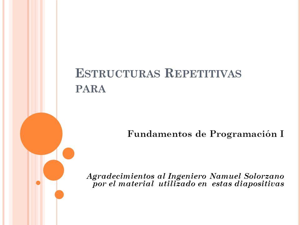 Estructuras Repetitivas para