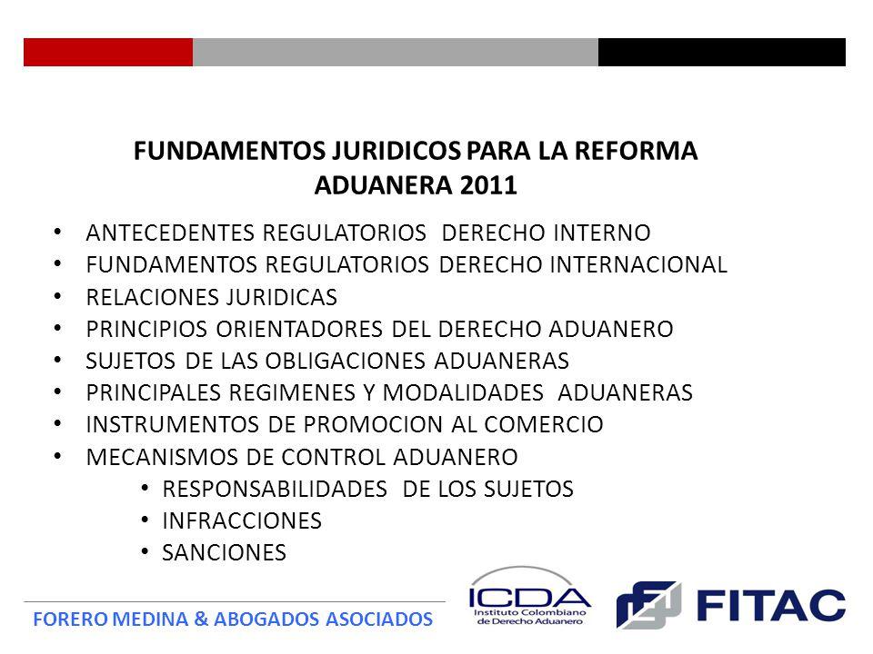 FUNDAMENTOS JURIDICOS PARA LA REFORMA ADUANERA 2011