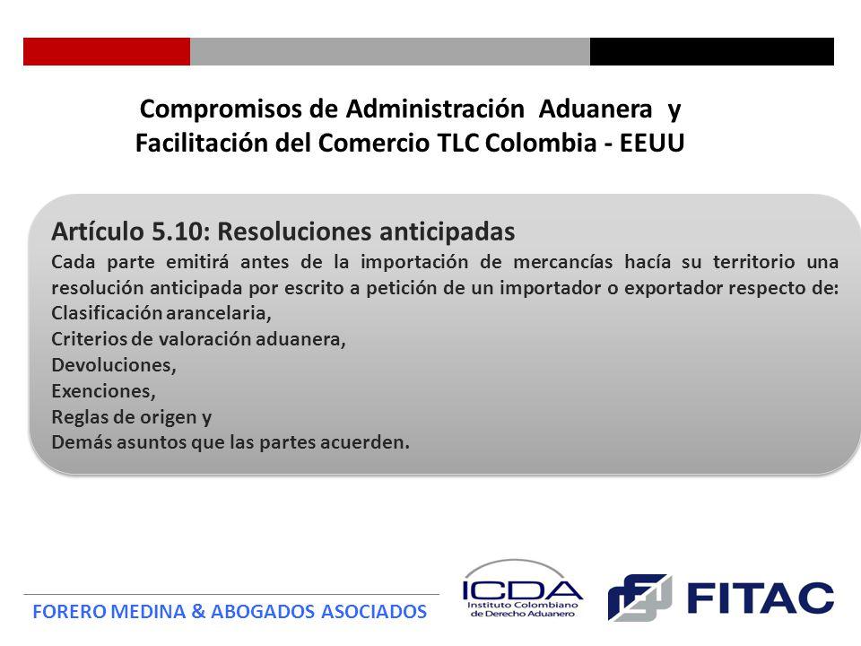Artículo 5.10: Resoluciones anticipadas