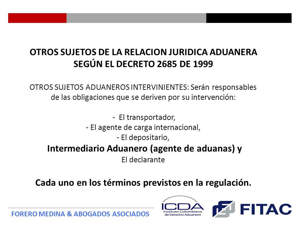 Intermediario Aduanero (agente de aduanas) y