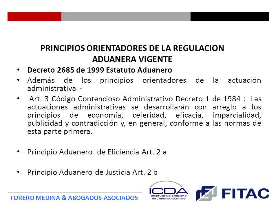 PRINCIPIOS ORIENTADORES DE LA REGULACION ADUANERA VIGENTE
