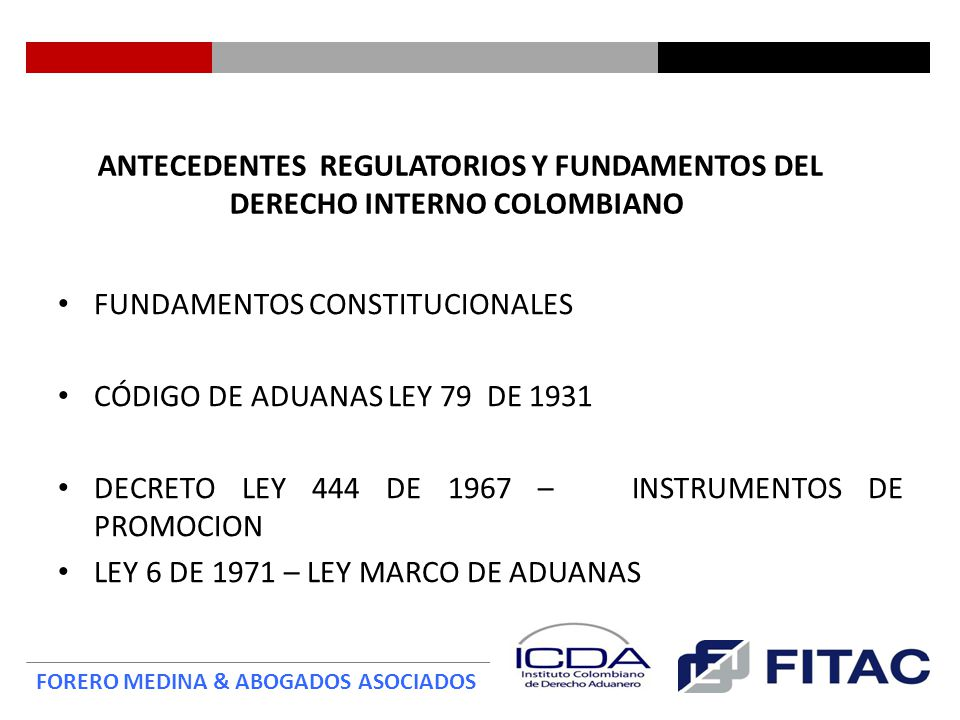 ANTECEDENTES REGULATORIOS Y FUNDAMENTOS DEL DERECHO INTERNO COLOMBIANO
