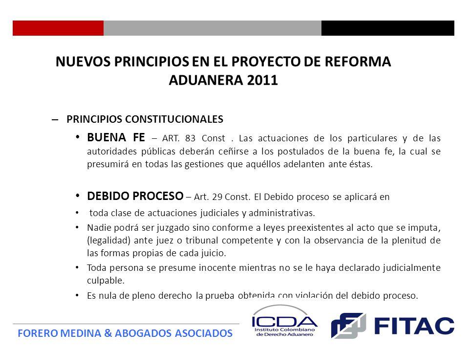 NUEVOS PRINCIPIOS EN EL PROYECTO DE REFORMA ADUANERA 2011